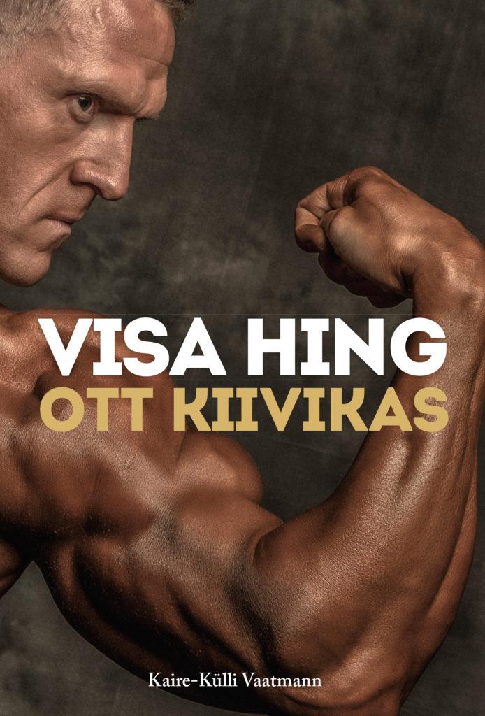 Ott Kiivikas Visa hing
