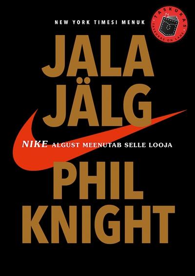 JJala jälg. Nike algust meenutab selle looja Phil Knight